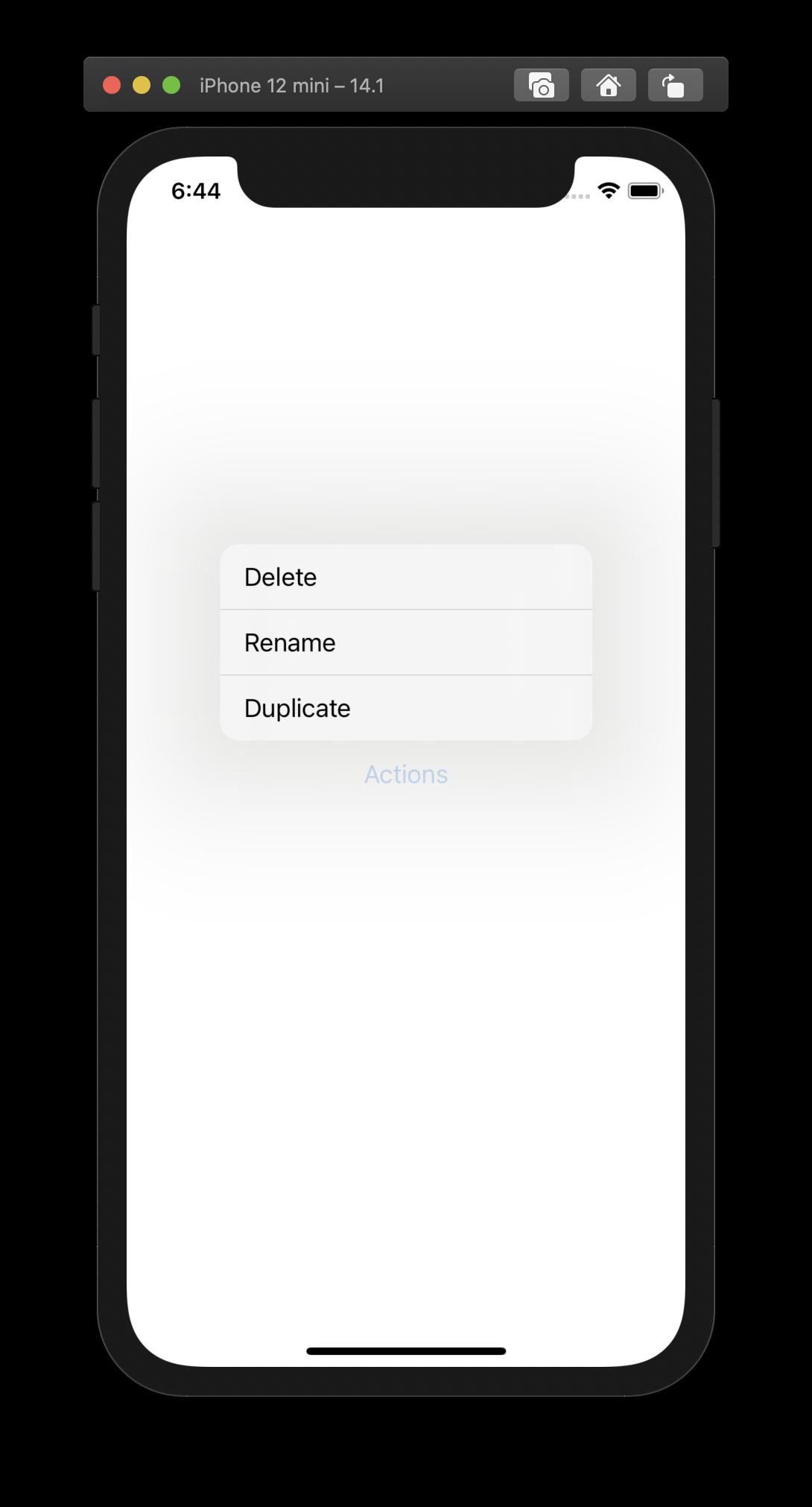 Nach Betätigung des Buttons, den die Menu-View erzeugt, erscheint das Kontextmenü mit den definierten Aktionen.